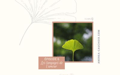 Podcast: #6 Les langages de l'amour