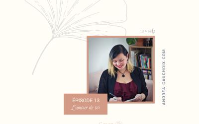 Podcast #13 : L'amour de soi
