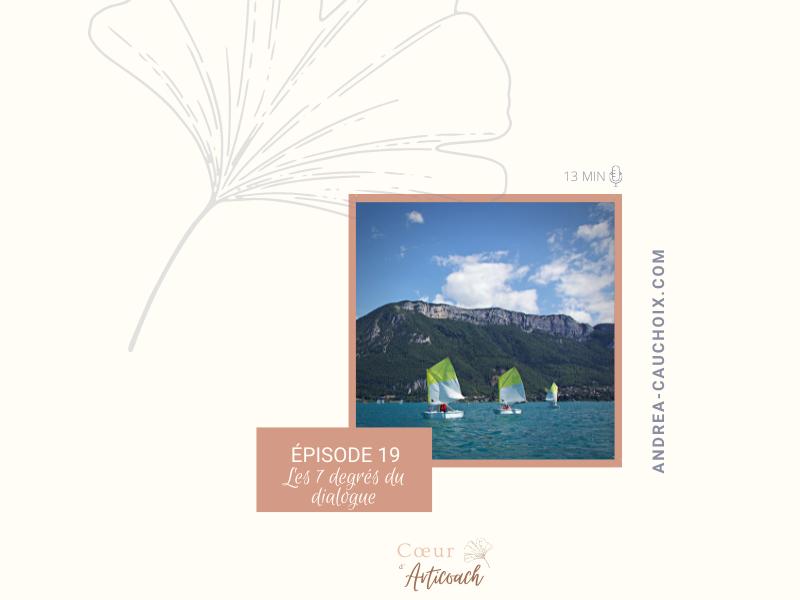 Podcast #19 : Les 7 degrés du dialogue